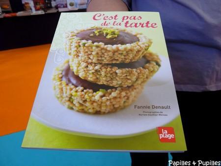 C'est pas de la tarte - Fannie Denault