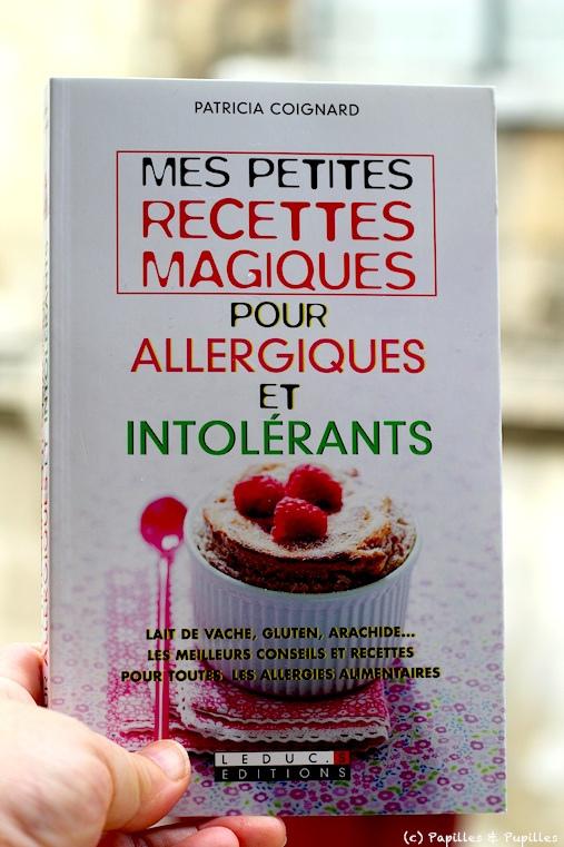Livre : Mes petites recettes magiques pour allergiques et intolérants - Patricia Coignard