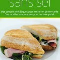 130 recettes sans sel de Claire Pinson