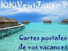 KiKiVeutJouer - Cartes postales de vacances