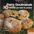 Pains gourmands - Anne Lataillade