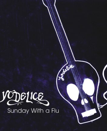 Yodelice - Sunday with a flu
