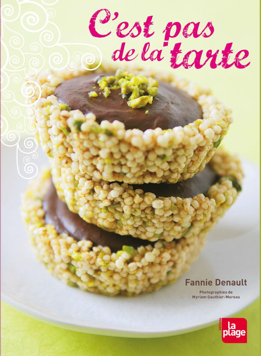 Fannie Denault - C'est pas de la tarte