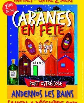 Cabanes en fêtes - Huitres et Entre deux mers - Andernos les Bains - 2 è édition