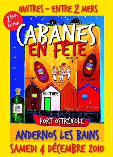 Cabanes en fête deuxième edition Cabanes en fêtes Huîtres et Entre deux Mers : Andernos les bains, le 4 décembre 2010