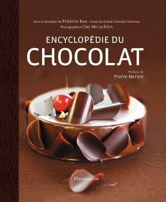 Encyclop die du chocolat valrhona - Livre technique cuisine professionnel ...