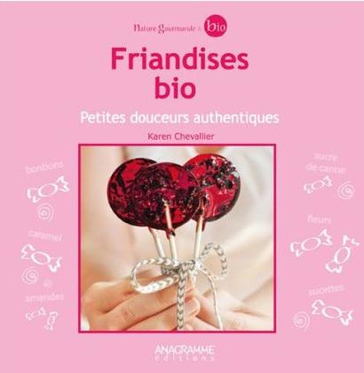 Friandises bio - Karen Chevalier