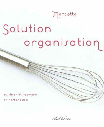 Mercotte - Solution organisation