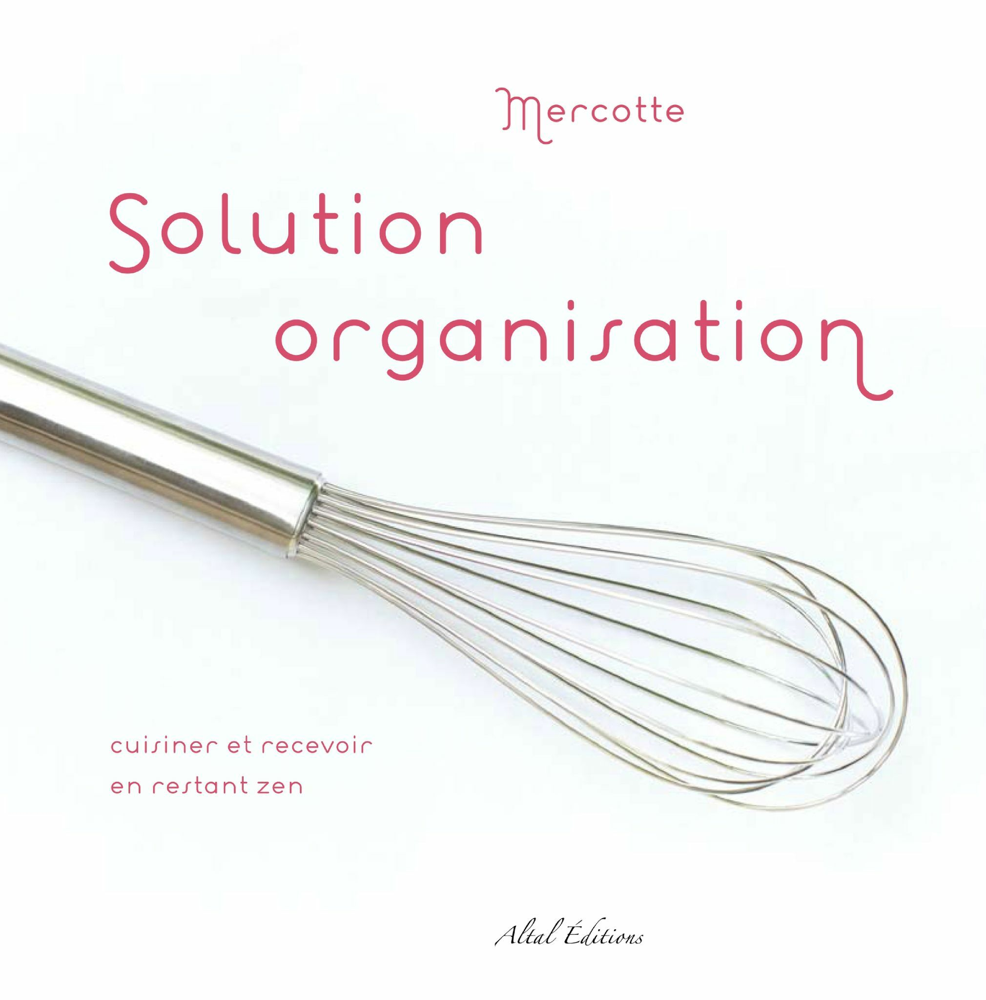 Mercotte - Solution organisation