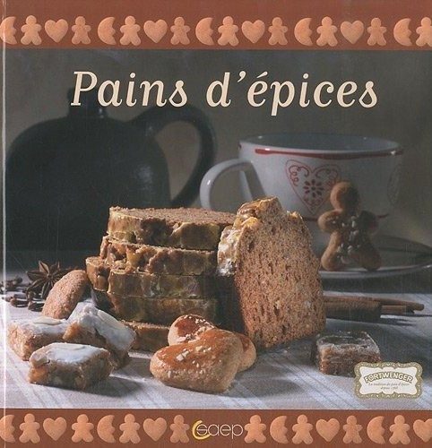 Pains d'Epices de Laurence Dalon