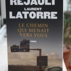 Le chemin qui menait vers vous - William Rejault - Laurent Latorre