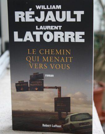 Le chemin qui menait vers vous - William Rejault - Laurent Latorre