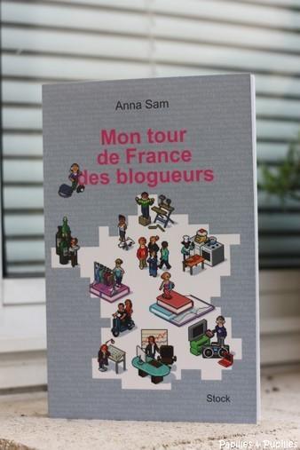 Anne Sam - Mon tour de France des blogueurs