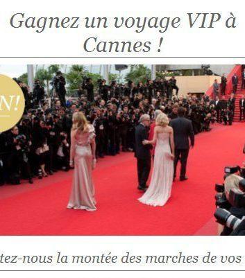 Gagnez un voyage VIP à Cannes