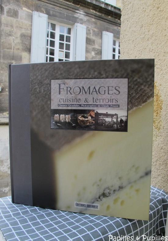 Fromages cuisine et terroir - Clarence Grosdidier