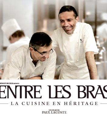 Entre les bras - La cuisine en héritage - Un film de Paul Lacoste