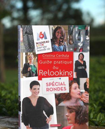 Guide Pratique du Relooking Spécial rondes - Cristina Cordula