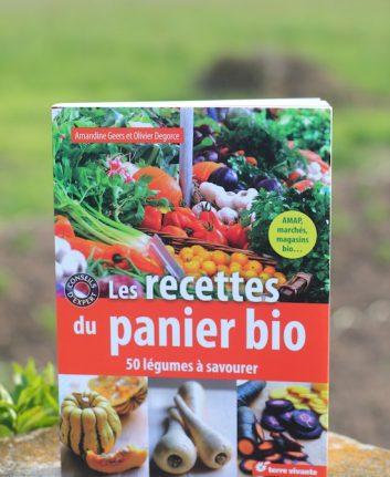 Les recettes du panier bio - Amandine Geers et Olivier Degorce