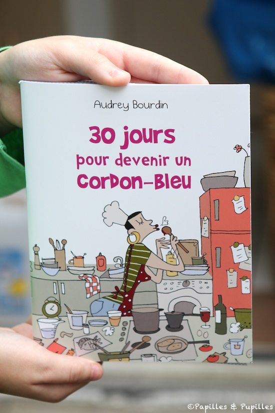 Audrey Bourdin - 30 jours pour devenir un cordon bleu