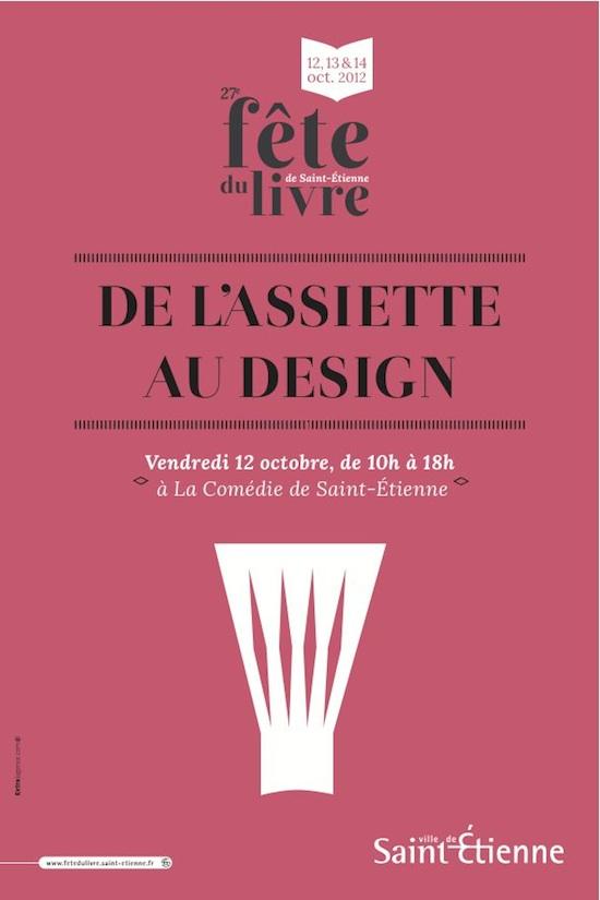 De l'assiette au design - Saint Etienne - 12 octobre 2012