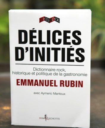 Délices d'initiés - Emmanuel Rubin