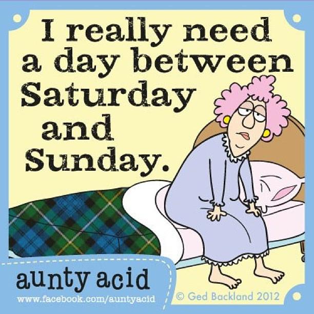 Moi aussi j aurais vraiement besoin d'un jour entre le samedi et le dimanche ^_^