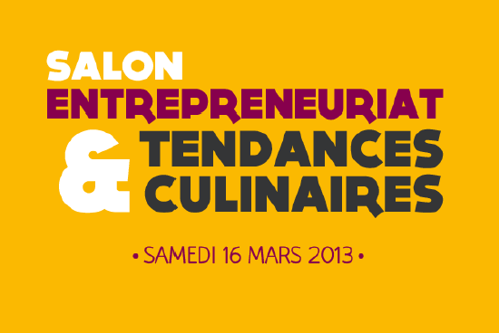 Isc gourmand organise le 16 mars 2013 la premi re dition for Salon entreprenariat