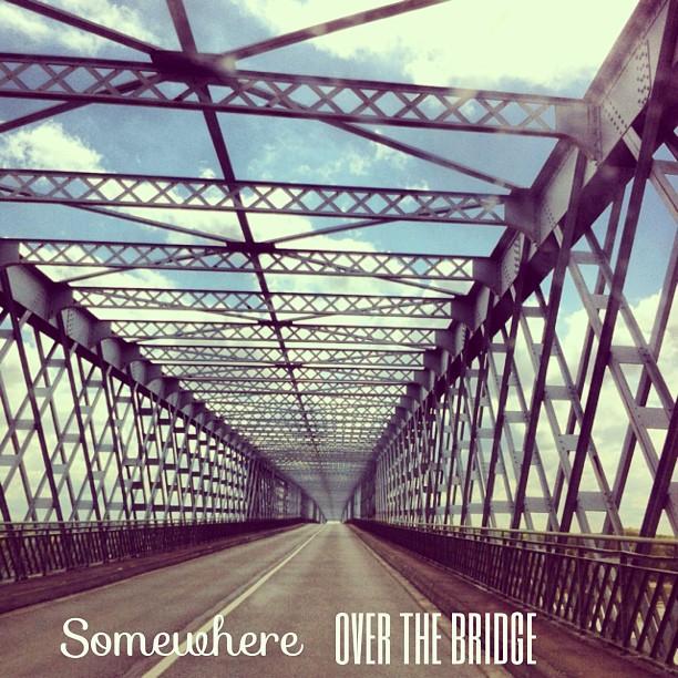 Over the bridge