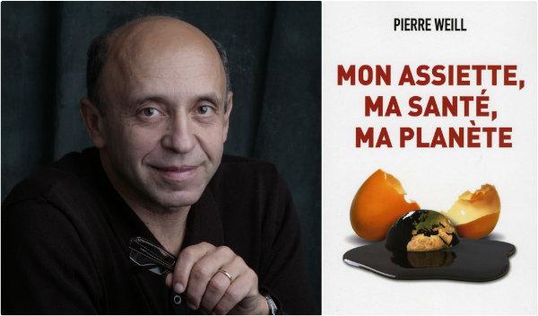 Pierre Weill - Mon assiette, ma santé, ma planète
