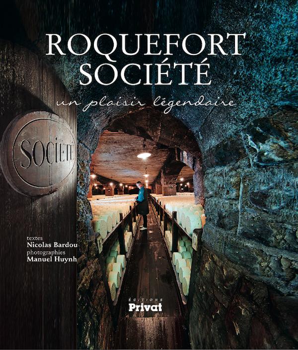 Roquefort Société, un plaisir légendaire