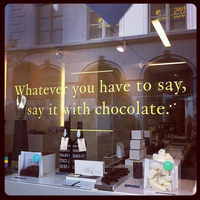 Quoique vous ayez à dire, dites-le avec du chocolat.