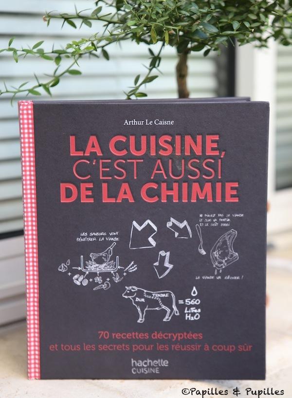 La cuisine c'est aussi de la chimie - Arthur Le Caisne