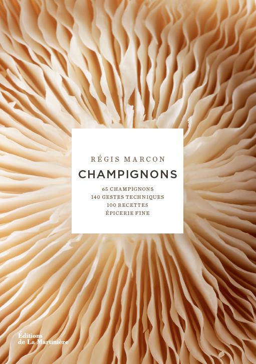 Régis Marcon - Champignons