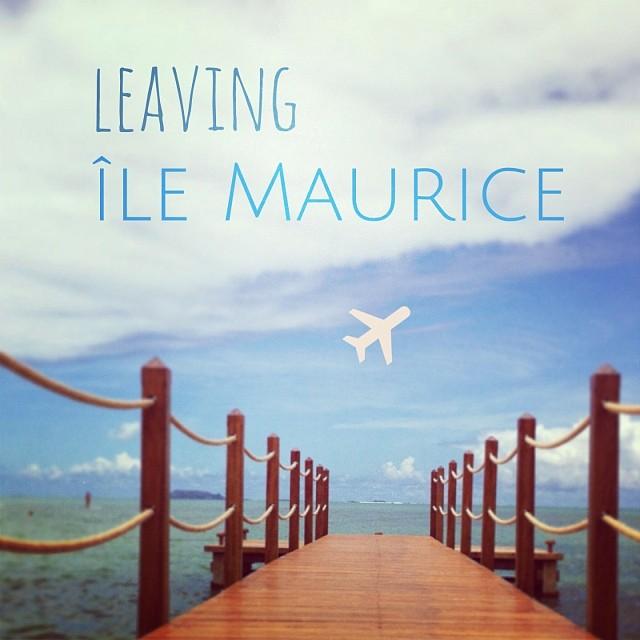 Bye bye île Maurice ! Bye bye #zilwaattitude