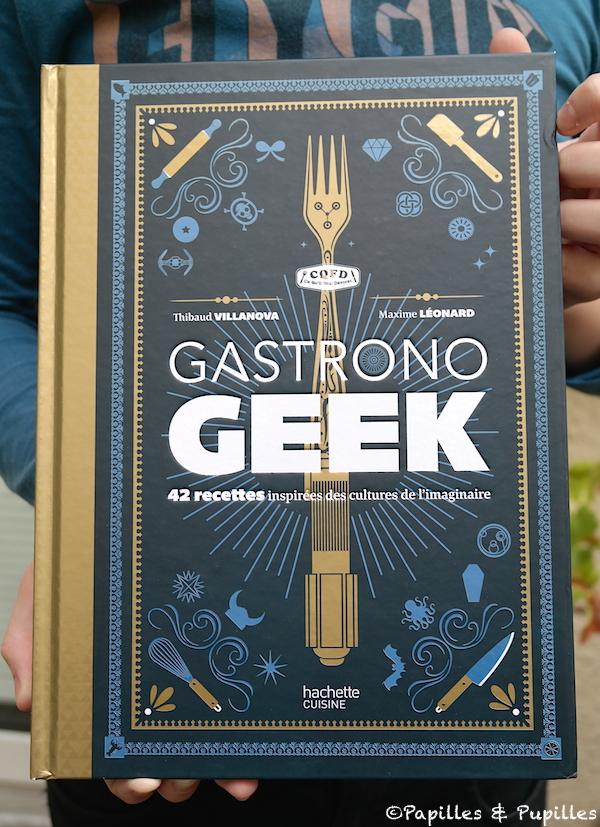 Gastrono Geek - Thibaud Villanova et Maxime Léonard