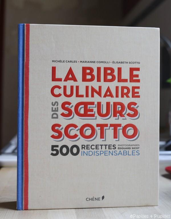 La bible culinaire des soeurs scotto