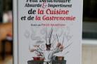 Petit dictionnaire absurde et impertinent de la cuisine : Jean-Pierre Gauffre