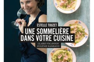Estelle Touzet - Une sommelière dans votre cuisine