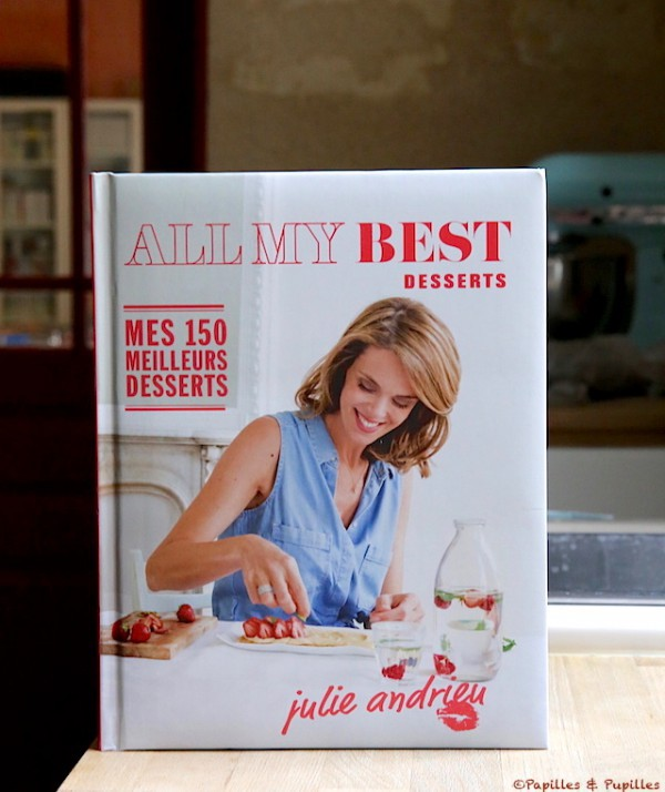 all my best desserts mes 150 meilleurs desserts julie