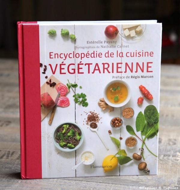Encyclopédie de la cuisine végétarienne - Estérelle Payany