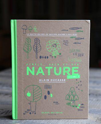 Nature volume 2 - Alain Ducasse