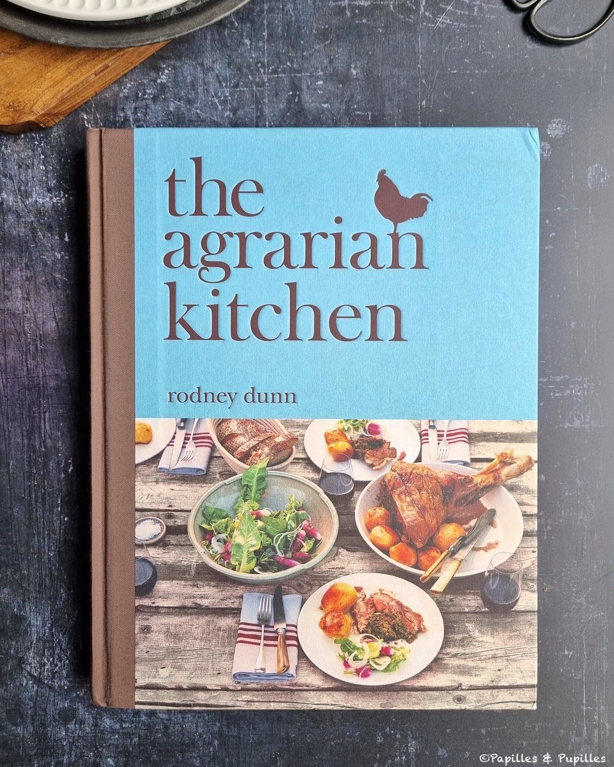 The Agrarian Kitchen - Rodney Dunn