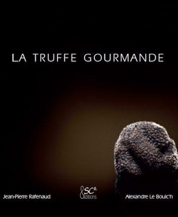 La truffe gourmande