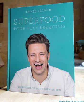 Jamie Oliver - Super Food pour tous les jours