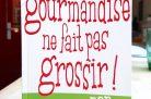 La gourmandise ne fait pas grossir - Ariane Grumbach