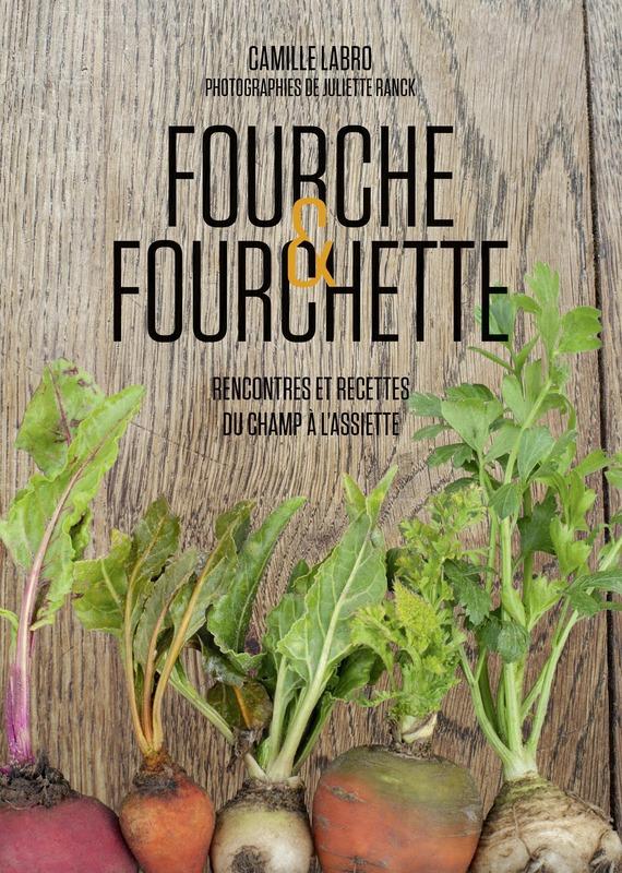 Fourche et Fourchette - Camille Labro
