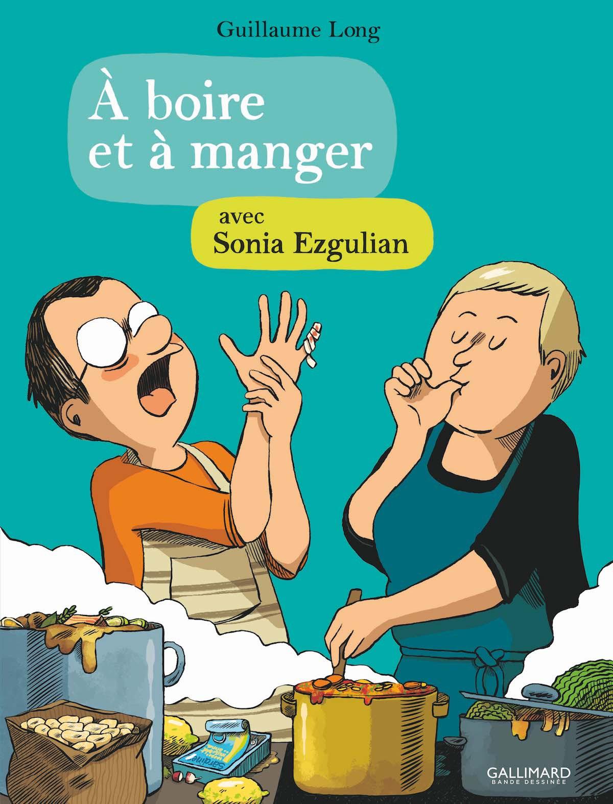 A boire et à manger avec Sonia Ezgulian