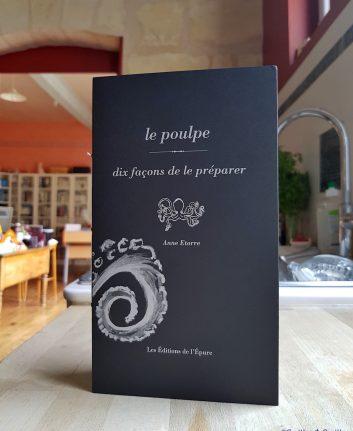 Le poulpe - 10 façons de le préparer - Anne Etorre