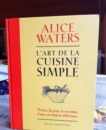 Alice Water - L'ARt de la cuisine simple