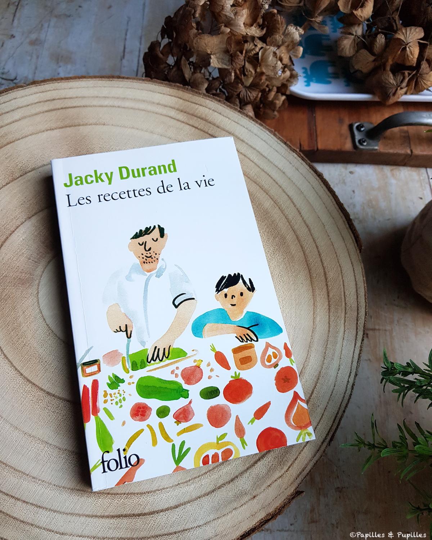 Jacky Durand : les recettes de la vie